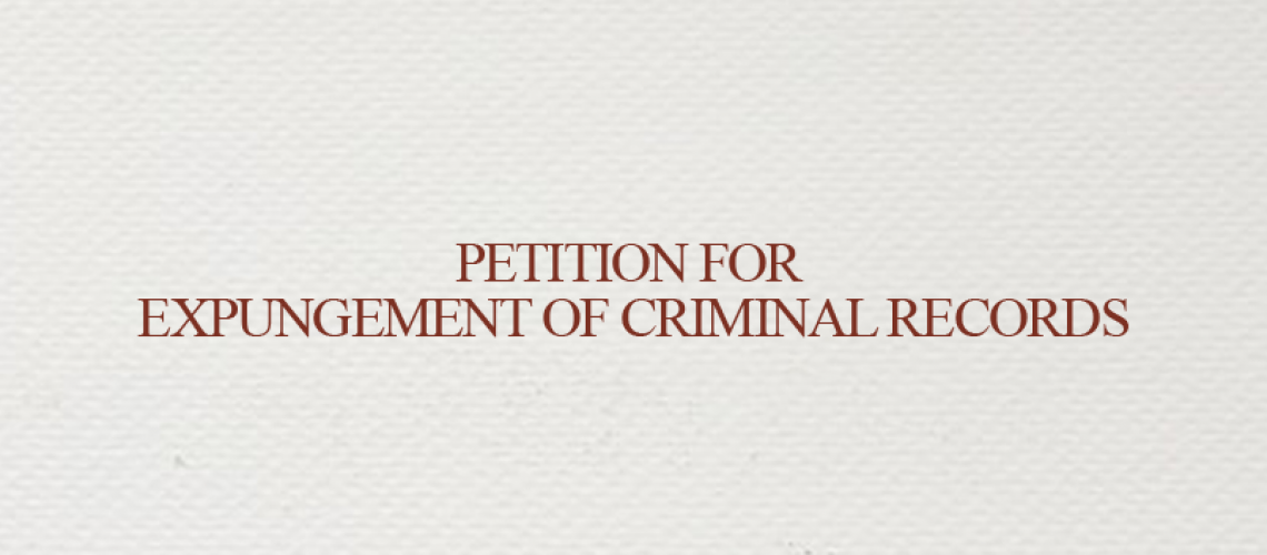 Petition for Expungement of Criminal Records